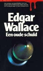 Een oude schuld Edgar Wallace