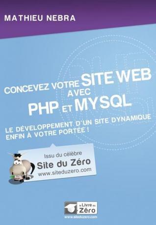 Réussir Son Site Web Avec Xhtml Et Css Mathieu Nebra