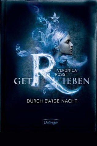 Getrieben: Durch ewige Nacht  (Under the Never Sky, #2) Veronica Rossi