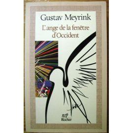 Lange de la fenêtre doccident  by  Gustav Meyrink