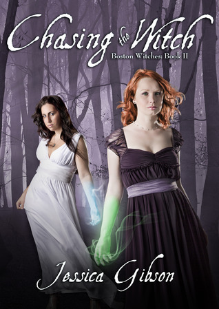 Chasing the Witch (Boston Witches, #2) Jessica  Gibson
