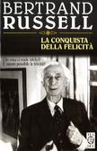 La conquista della felicità  by  Bertrand Russell