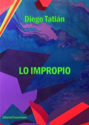 Lo impropio  by  Diego Tatián