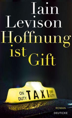 Hoffnung ist Gift Iain Levison
