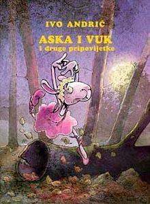 Aska i vuk Ivo Andrić