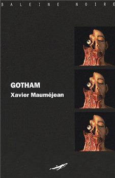 Gotham Xavier Mauméjean
