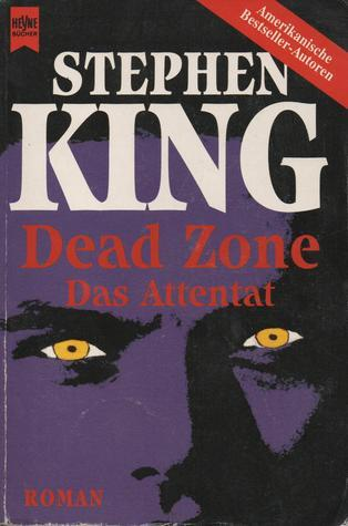 Dead Zone. Das Attentat Stephen King