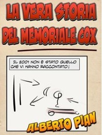 La vera storia del memoriale Cox Alberto Pian