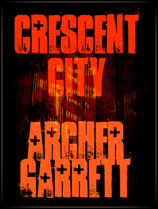 Crescent City Archer Garrett