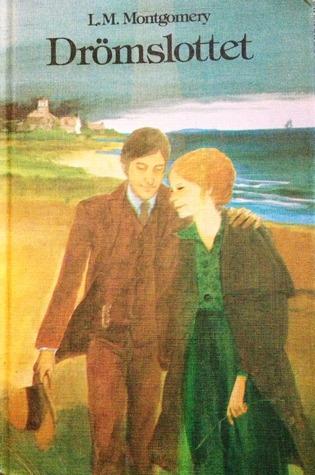 Drömslottet (Anne of Green Gables, #5) L.M. Montgomery