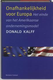 Onafhankelijkheid voor Europa  by  Donald Kalff