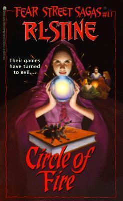 Circle Of Fire (Fear Street Sagas #11) R.L. Stine