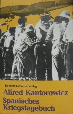 Spanisches Kriegstagebuch  by  Alfred Kantorowicz
