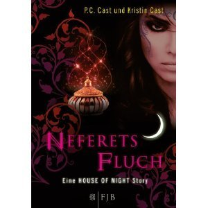 Neferets Fluch (House of Night Novellas, #3) P.C. Cast