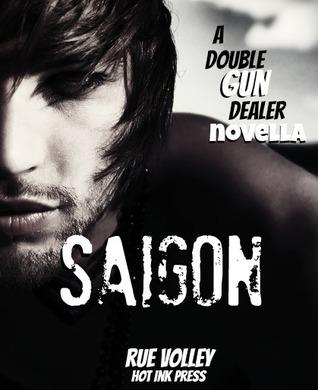 SAIGON (Double Gun Dealer, #6) Rue Volley