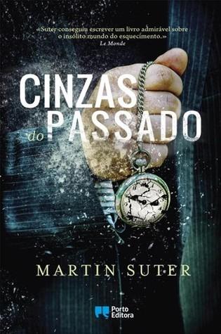 Cinzas do Passado  by  Martin Suter