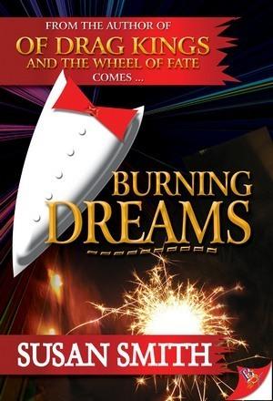 Burning Dreams  by  Susan        Smith