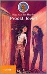 Proost, lover!  by  Haye van der Heyden
