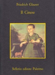 Il Cinese  by  Friedrich Glauser