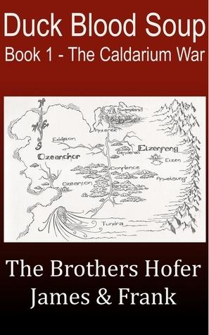 Duck Blood Soup (The Caldarium War #1) James Hofer