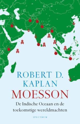 Moesson  by  Robert D. Kaplan