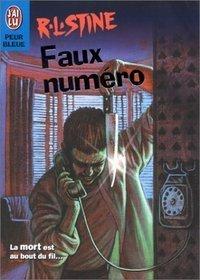 Faux numero : La mort est au bout du fil...  by  R.L. Stine