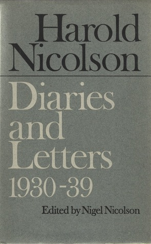 Diaries and Letters: 1930-1939  by  Harold Nicolson