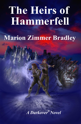 The Heirs of Hammerfell (Darkover Series) Marion Zimmer Bradley