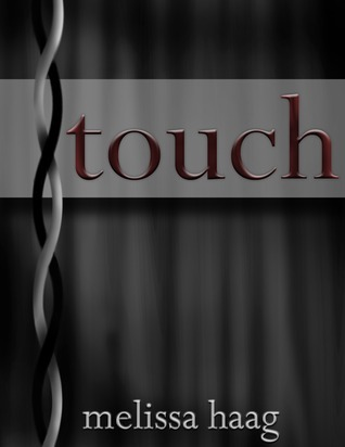 Touch  by  Melissa Haag
