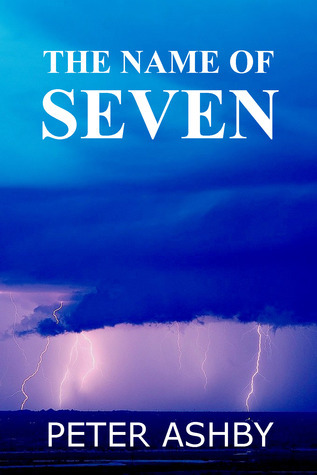The Name of Seven Peter  Ashby