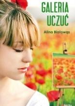 Galeria Uczuć Alina Białowąs