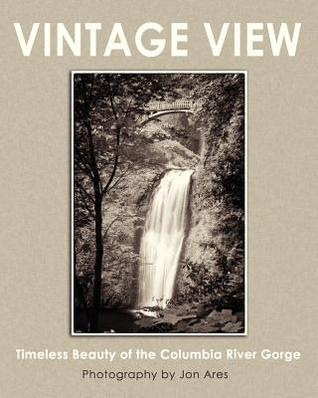 Vintage View: Timeless Beauty of the Columbia River Gorge  by  Jon Ares