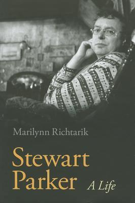 Stewart Parker: A Life Marilynn J. Richtarik