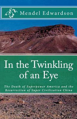 In the Twinking of an Eye  by  Mendel Edwardson