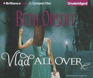 Vlad All Over  by  Beth Orsoff
