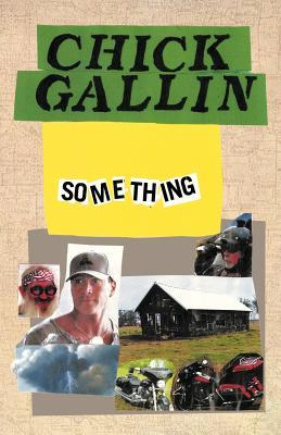 Anything  by  Chick Gallin
