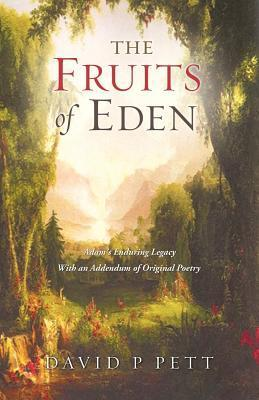 The Fruits of Eden  by  David P. Pett