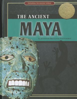 The Ancient Maya  by  Jennifer Vanvoorst
