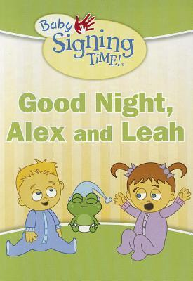 Good Night, Alex and Leah  by  Rachel Coleman