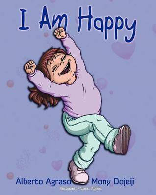 I Am Happy Alberto Agraso
