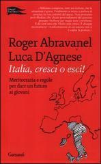 Italia, cresci o esci! Roger Abravanel