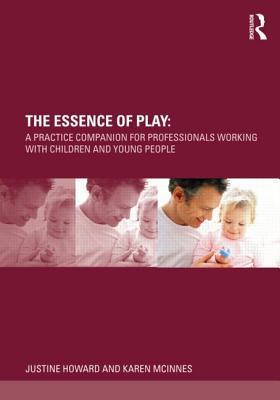 Companion to Professional Play Practice  by  Justine Howard