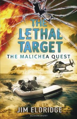 The Lethal Target: The Malichea Quest Jim Eldridge