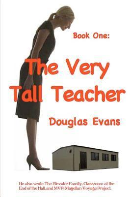 The Very Tall Teacher Douglas Evans
