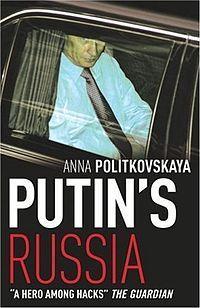 Putins Russia  by  Anna Politkovskaya