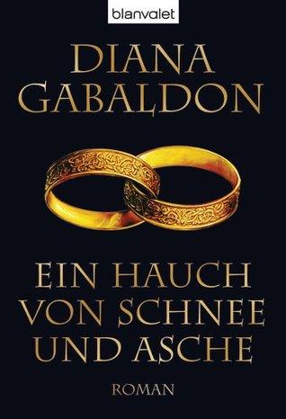 Ein Hauch von Schnee und Asche (Highland-Saga, #6)  by  Diana Gabaldon