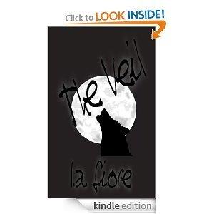 The Veil (The Veil Saga, #1)  by  L.A. Fiore