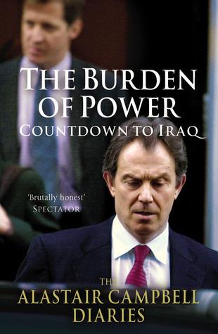 The Burden of Power Alastair Campbell
