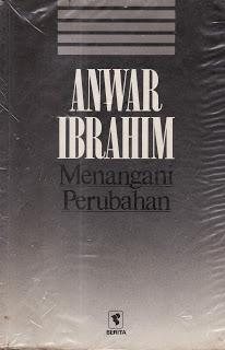 Menangani perubahan  by  Anwar Ibrahim