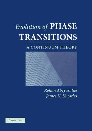 Evolution of Phase Transitions: A Continuum Theory Rohan Abeyaratne